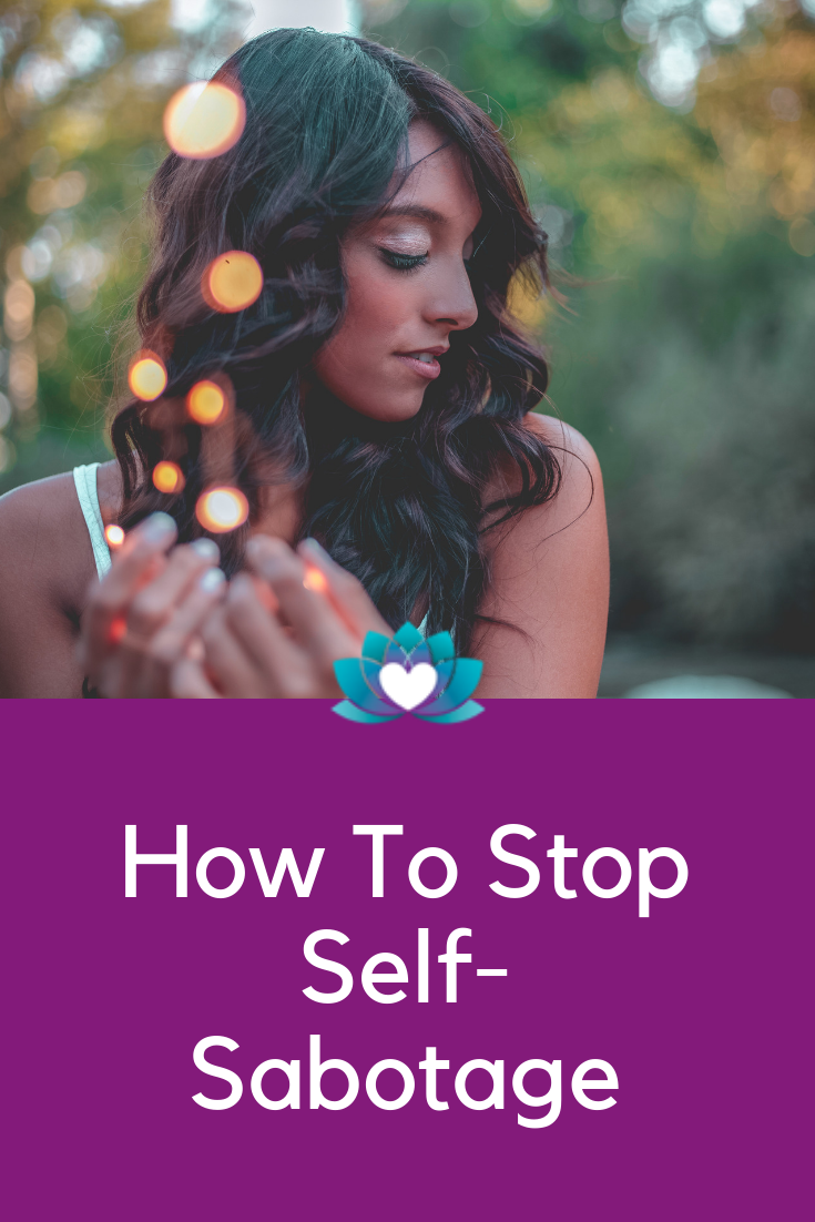 How to Stop Self-Sabotage